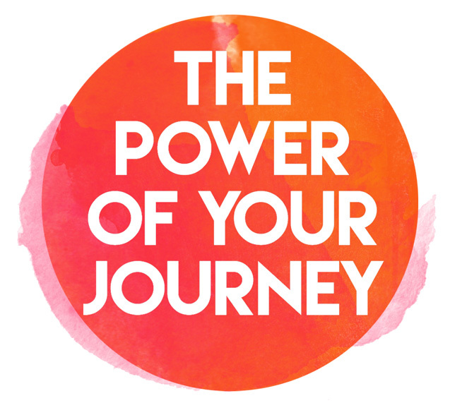 The Power of Your Journey